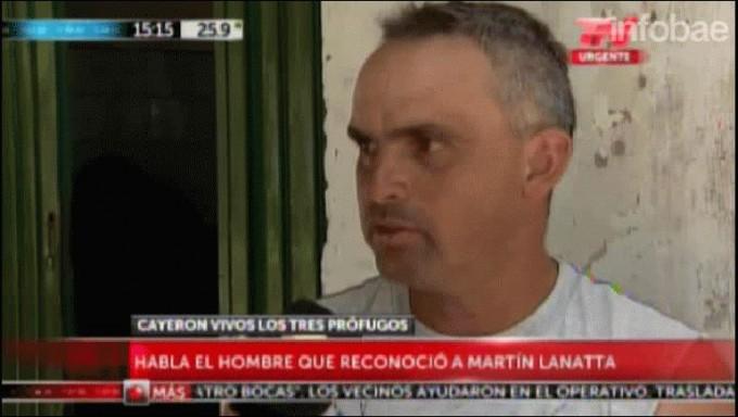 El testimonio del vecino que identificó a Martín Lanatta